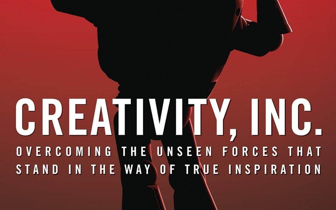 Creativity, Inc. by Edwin Catmull