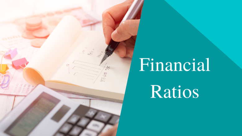 Financial Ratios | Meaning, Importance, Types – Saurabh Investments